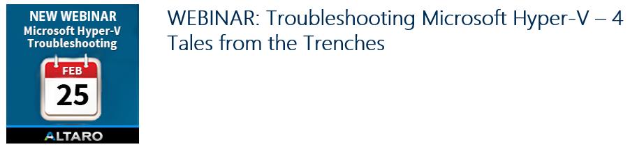 Altaro_Webinar_Troubleshooting_HyperV